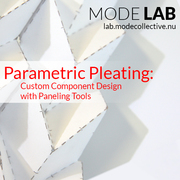 Parametric Pleating: Custom Component Design with Paneling Tools