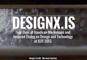 DesignX @ ICFF 2013 Workshops