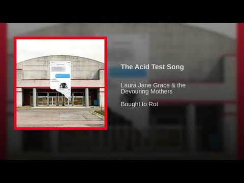 Laura Jane Grace & The Devouring Mothers - The Acid Test Song