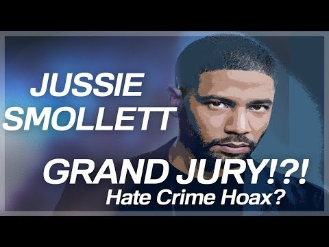 Jussie Smollett: Grand Jury?!? Hate Crime Hoax?
