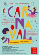 CRIANÇAS: A vida são dois dias, mas o Carnaval, no MAR Shopping Matosinhos, são quatro