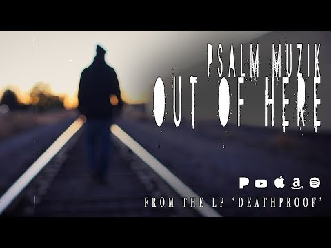 "NEW Christian Rap - Psalm - Out of Here"" Official Music Video(@psalmmuzik @ChristianRapz)"