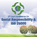 2nd Gulf Conference on Social Responsibility & ISO 26000