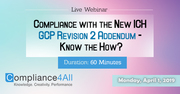 Compliance with the New ICH GCP Revision 2 Addendum