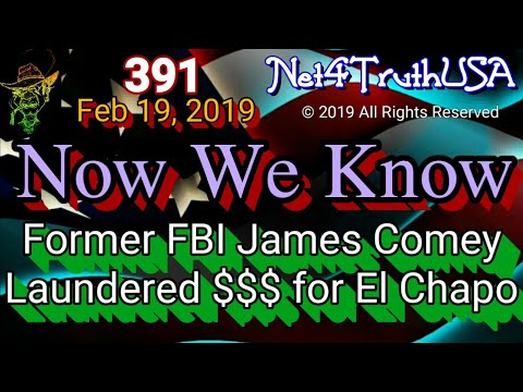 #Net4TruthUSA – 391 — Comey Laundering money for El Chapo HSBC