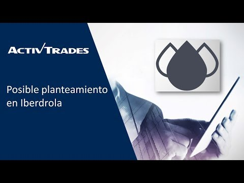 Video Análisis: Iberdrola, posible punto de inflexion