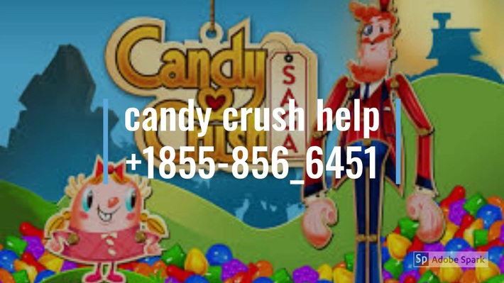 +1855%856%6451 candy crush customer helpline
