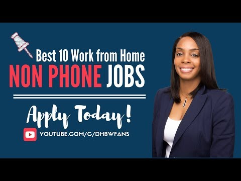 Best 10 Non-Phone Work from Home Jobs You Can Apply for Today!