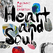 """นิทรรศการ """"หัวใจและจิตวิญญาณ"""" (Heart and Soul)"""
