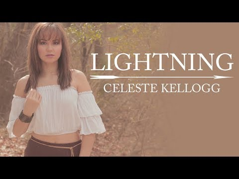 Celeste Kellogg - Lightning (Official Lyric Video)