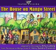 Teatro Visión presents The House on Mango Street