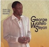Hold On You Will Survive: George Walters-Sleyon