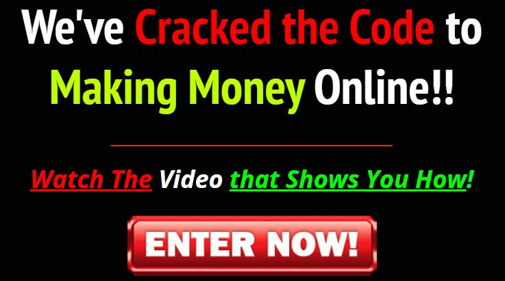 We Have Cracked The Code To Making Money Online