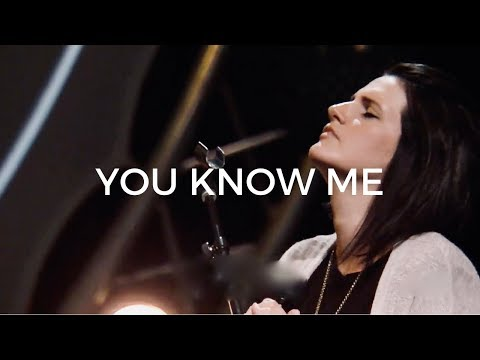 You Know Me - Amanda Cook | Bethel Music