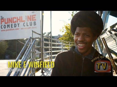 Comedian Mike E Winfield: What Do YOU Speak?