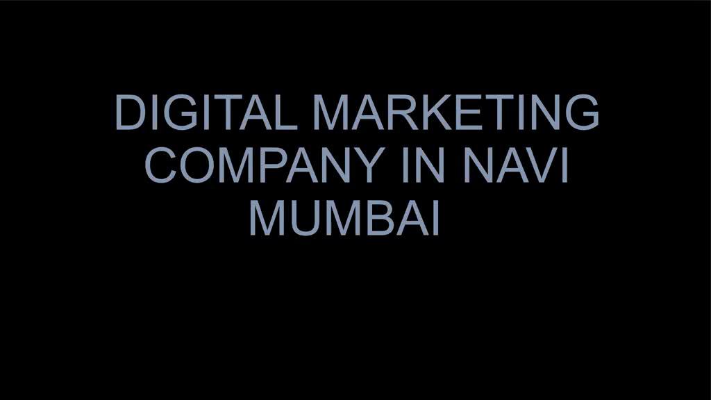 DIGITAL_MARKETING_COMPANY_IN_NAVI_MUMBAI (1)