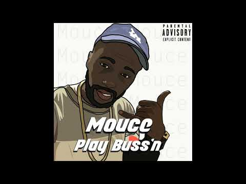 Mouce- Play Buss'n