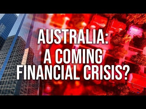 Australia - A Coming Financial Crisis?