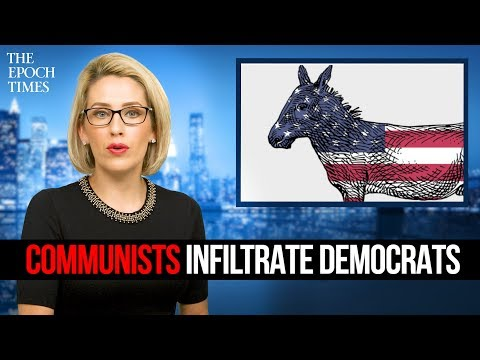 Democrats Allow Communists to Infiltrate Their Party Across the Nation