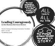 Leading Courageously in the Human Services Sector - Art of Hosting