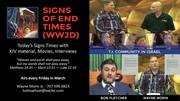 SIGNS OF END TIMES (WWJD) March