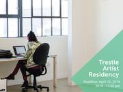 Artist Residencies @ Trestle Gallery