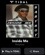 Hear It Right Now On Tidal..Inside Me By BabyBoy