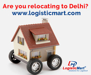 Are you Relocating and Shifting Home to Delhi NCR City - LogisticMart