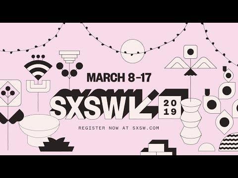 Spotlight on SXSW 2019
