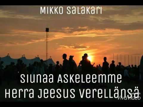 Mikko Salakari - Herra Jeesus Verellänsä