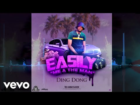 Ding Dong - Easily [Me A the Man] (Official Audio)