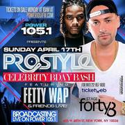 DJ Prostyle Birthday Bash Fetty Wap and Friends Live At Stage 48