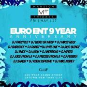 Mansion Fridays Euro Ent 9 Year Anniversary DJ Prostyle Live At Cliff Nightclub