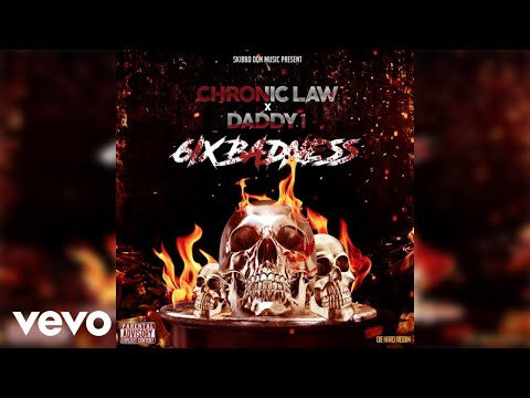 Chronic Law, Daddy1 - 6ix Badness [Official Audio]