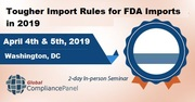 Tougher Import Rules for FDA Imports in 2019