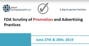FDA Scrutiny of Promotion and Advertising Practices