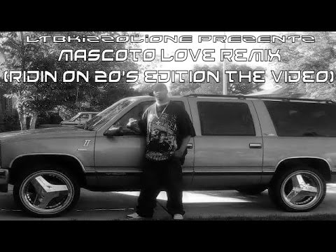 mascoto love remix (remastered)(ridin on 24's edition the video)