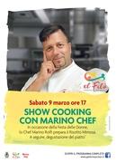 Show Cooking con Marino Chef @ El Filò. 1 territorio, 1000 racconti