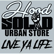 HoodSolid Urban Store Live Ya Life!!!