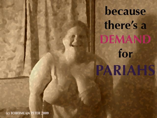 Pariahs
