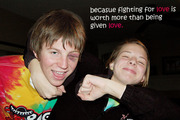 bc fighting for love.......