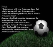 Soccer is Life.