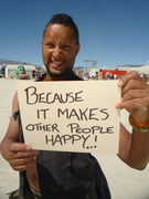 Because it makes other people happy,