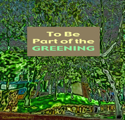 TO BE PART OF THE GREENING