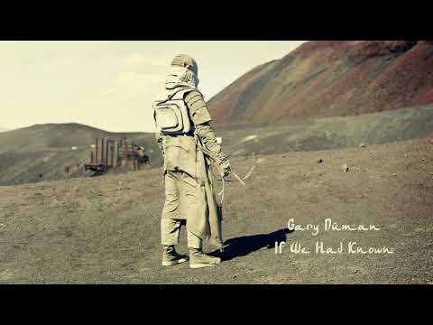 Gary Numan - If We Had Known