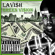 GREEN VI$ION MIXTAPE COVER