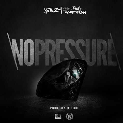 jeezy no pressure