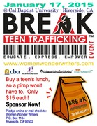 "BREAK Teen Trafficking. ""Buy a teen's lunch, so a pimp won't have to!"""