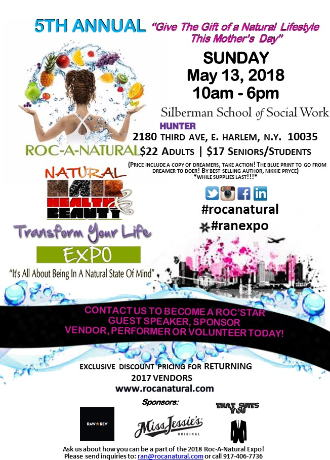 5th Annual Roc-A-Natural Hair, Health and Beauty Transform Your Life Expo, Sunday, May 13, 2018