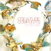 Creatures comforts